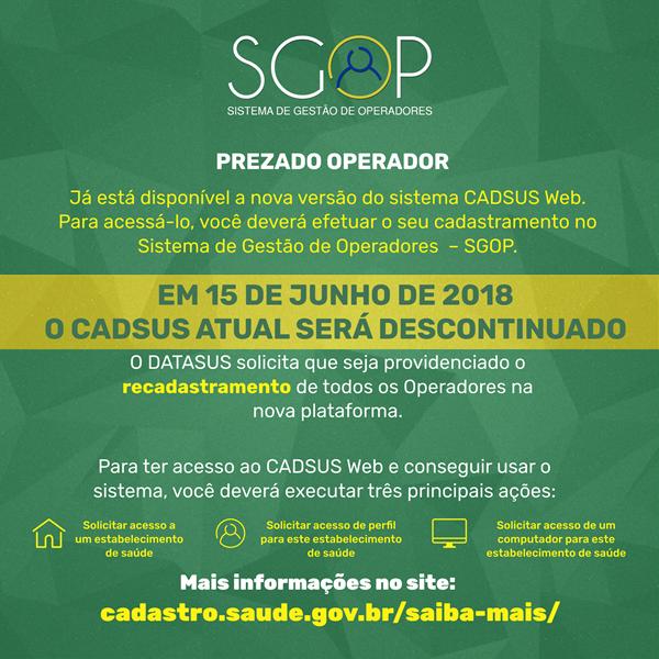 Atenção! Prazo final implementação do Sistema de Gerenciamento de Operadores – SGOP